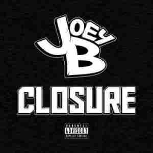 Closure BY Joey B